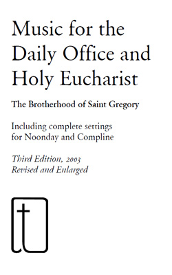 Music for the Daily Office and Holy Eucharist